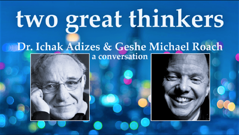Read more about the article Ichak Adizes and Geshe Michael Interview
